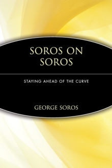 Soros on Soros : Staying Ahead of the Curve, Paperback Book