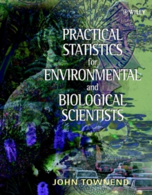 Practical Statistics for Environmental &          Biological Scientists, Paperback Book