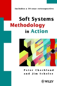 Soft Systems Methodology in Action, Paperback Book