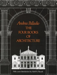 The Four Books of Architecture, Paperback Book