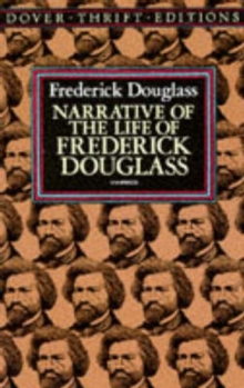 Narrative of the Life of Frederick Douglass, an American Slave : Written by Himself, Paperback Book