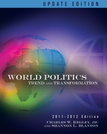 World Politics : Trends and Transformations, 2011-2012 Update Edition, Paperback Book
