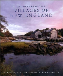 The Most Beautiful Villages of New England, Hardback Book