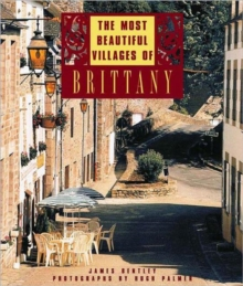 The Most Beautiful Villages of Brittany, Hardback Book
