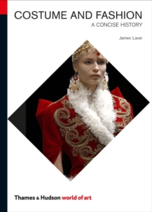 Costume and Fashion : A Concise History, Paperback Book