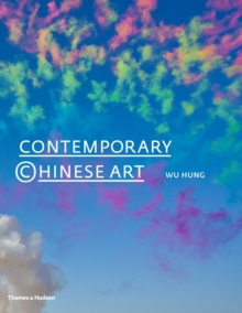 Contemporary Chinese Art: a History : 1970s-2000s, Hardback Book
