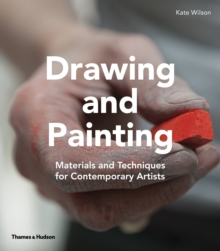 Drawing & Painting : Materials and Techniques for Contemporary Artists, Hardback Book