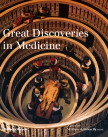 The Great Discoveries in Medicine, Hardback Book