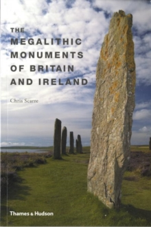 The Megalithic Monuments of Britain and Ireland, Paperback Book