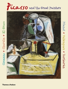 Picasso and the Great Painters, Paperback Book