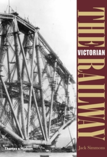 The Victorian Railway, Paperback Book