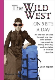 The Wild West on Five Bits a Day, Paperback Book