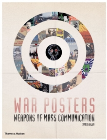 War Posters : Weapons of Mass Communication, Paperback Book