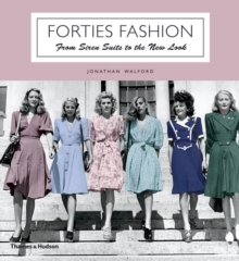 Forties Fashion : From Siren Suits to the New Look, Paperback Book