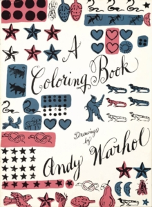 A Coloring Book : Drawings by Andy Warhol, Paperback Book