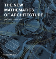 The New Mathematics of Architecture, Paperback Book