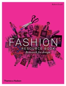 The Fashion Resource Book : Research for Design, Paperback Book