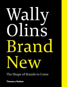 Wally Olins: Brand New : The Shape of Brands to Come, Paperback Book