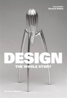 Design: The Whole Story, Paperback Book