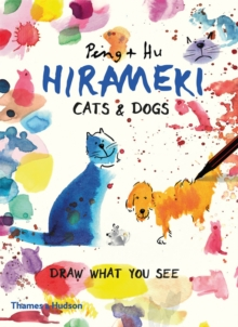 Hirameki: Cats & Dogs : Draw What You See, Paperback Book