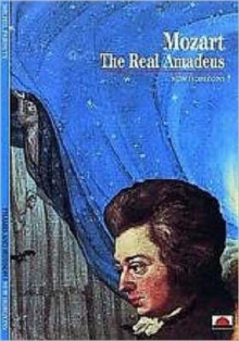 Mozart : The Real Amadeus, Paperback Book