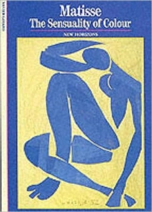 Matisse : The Sensuality of Colour, Paperback Book