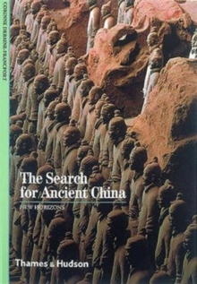 The Search for Ancient China, Paperback Book
