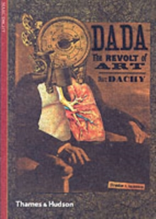 Dada : The Revolt of Art, Paperback Book