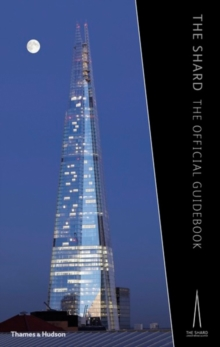 The Shard : The Official Guidebook, Hardback Book