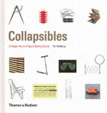 Collapsibles : A Design Album of Space-Saving Objects, Hardback Book