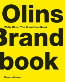 Wally Olins:  The Brand Handbook, Hardback Book