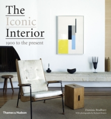 The Iconic Interior : 1900 to the Present, Hardback Book