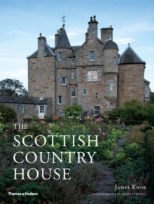 The Scottish Country House, Hardback Book