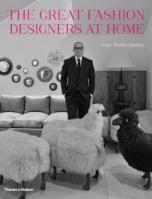 The Great Fashion Designers at Home, Hardback Book