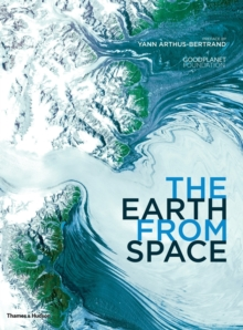 The Earth from Space, Hardback Book