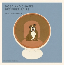 Dogs and Chairs : Designer Pairs, Paperback Book