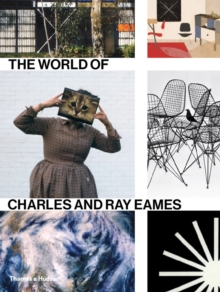 The World of Charles and Ray Eames, Hardback Book