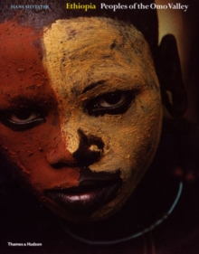 Ethiopia : Peoples of the Omo Valley WITH Custom and Ceremony AND Face and Body Decoration v. 1-2, Hardback Book