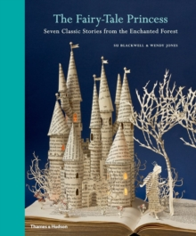 The Fairytale Princess : Seven Classic Stories from the Enchanted Forest, Hardback Book