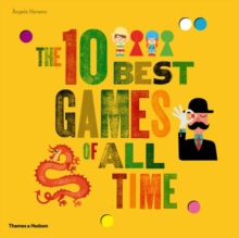 The 10 Best Games of All Time, Hardback Book