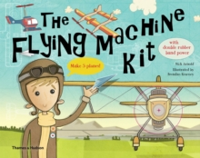 The Flying Machine Kit : Make 5 Planes!, Multiple copy pack Book