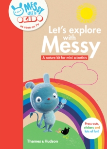Lets Explore with Messy : A Nature Kit for Mini Scientists, Paperback Book