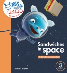 Sandwiches in Space : A Story for Mini Scientists, Paperback Book