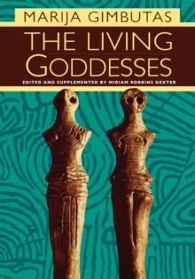 The Living Goddesses, Paperback Book