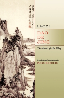 Dao De Jing : The Book of the Way, Paperback Book