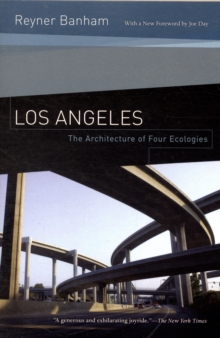 Los Angeles : The Architecture of Four Ecologies, Paperback Book