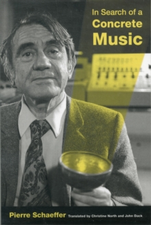 In Search of a Concrete Music, Paperback Book