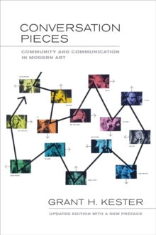 Conversation Pieces : Community and Communication in Modern Art, Paperback Book