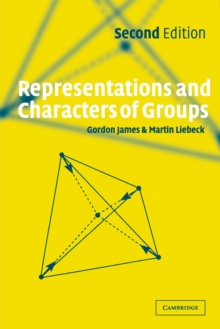 Representations and Characters of Groups, Paperback Book