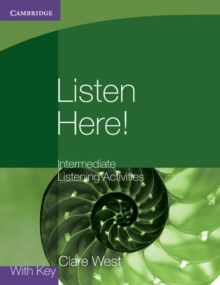 Listen Here! Intermediate Listening Activities with Key, Paperback Book